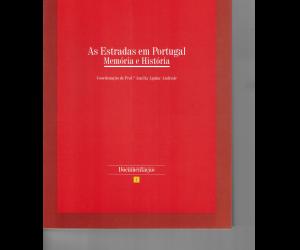 As Estradas em Portugal: Memória e História