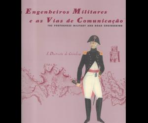 Os Engenheiros Militares e as Vias de Comunicação