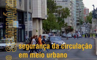 2º Seminário Segurança da Circulação em Meio Urbano – A Proteção dos Peões (2018)